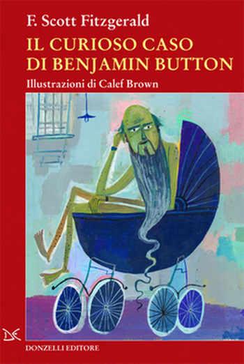 """""""Il curioso caso di Benjamin Button"""" – Francis Scott Fitzgerald"""