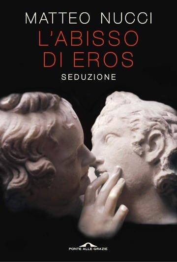 Copertina del saggio L'abisso di Eros