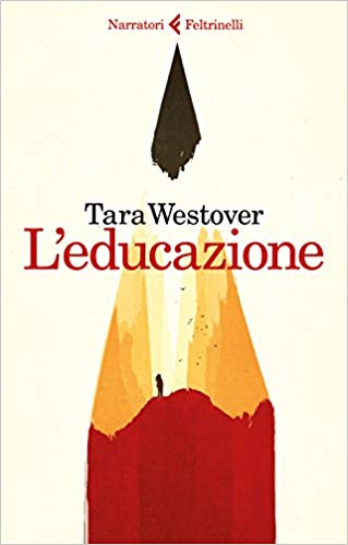 """L'educazione"" – Tara Westover"
