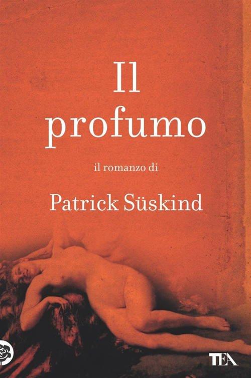 """Il profumo"" – Patrick Süskind"