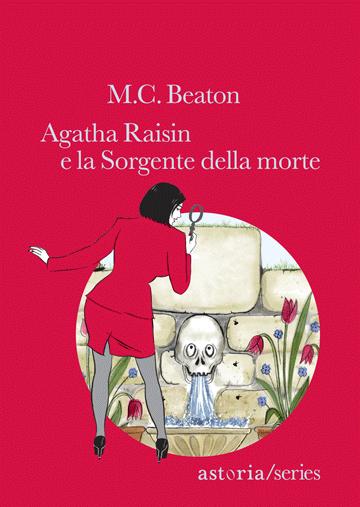 """""""Agatha Raisin e la sorgente della morte"""" – M. C. Beaton"""