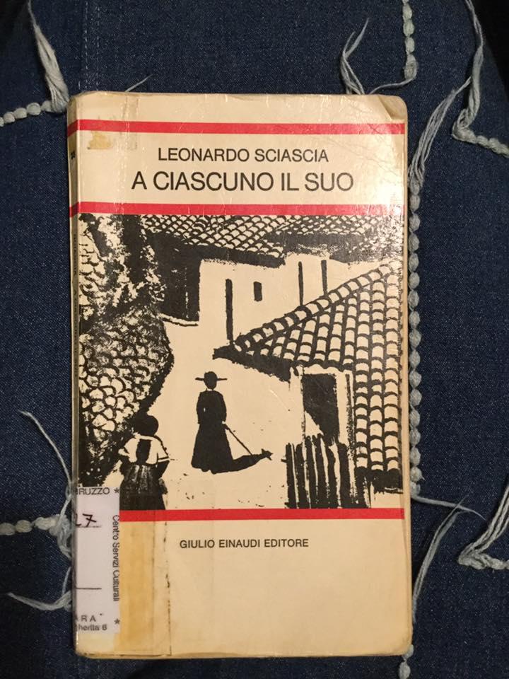 """""""A ciascuno il suo"""" – Leonardo Sciascia"""