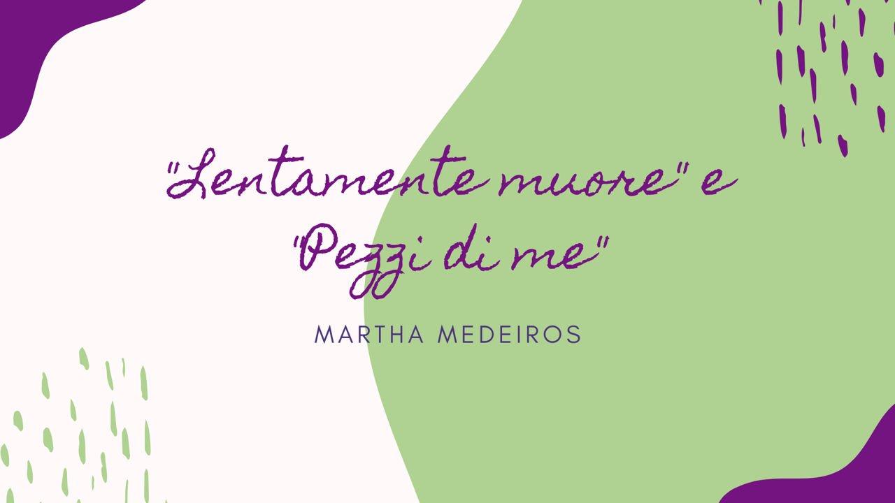 Due poesie recitate di Martha Medeiros