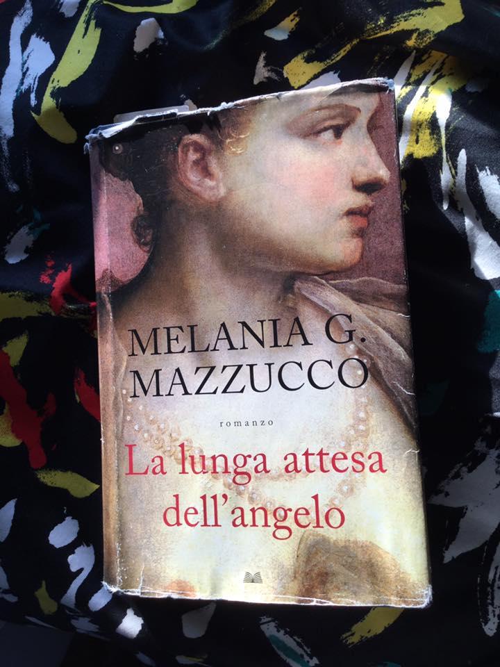 """""""La lunga attesa dell'angelo"""" – Melania G. Mazzucco"""