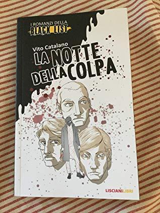 """""""La notte della colpa"""" – Vito Catalano"""
