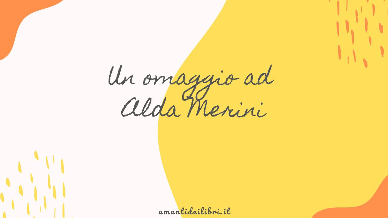 Un omaggio ad Alda Merini – Lettura di alcune sue poesie