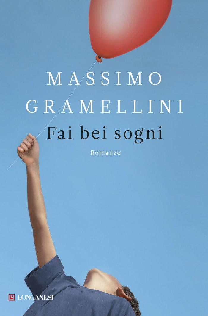 """Fai bei sogni"" – Massimo Gramellini"