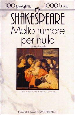 """Molto rumore per nulla"" – William Shakespeare"