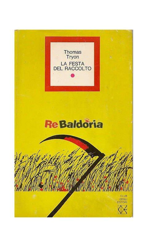 """""""La festa del raccolto"""" – Thomas Tryon"""