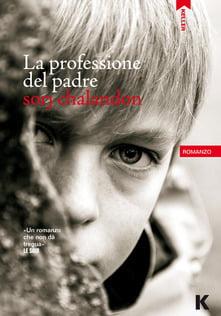 """""""La professione del padre"""" – Sorj Chalandon"""