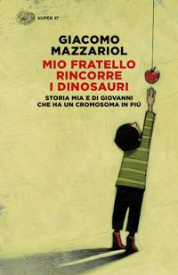 copertina mio fratello rincorre i dinosauri
