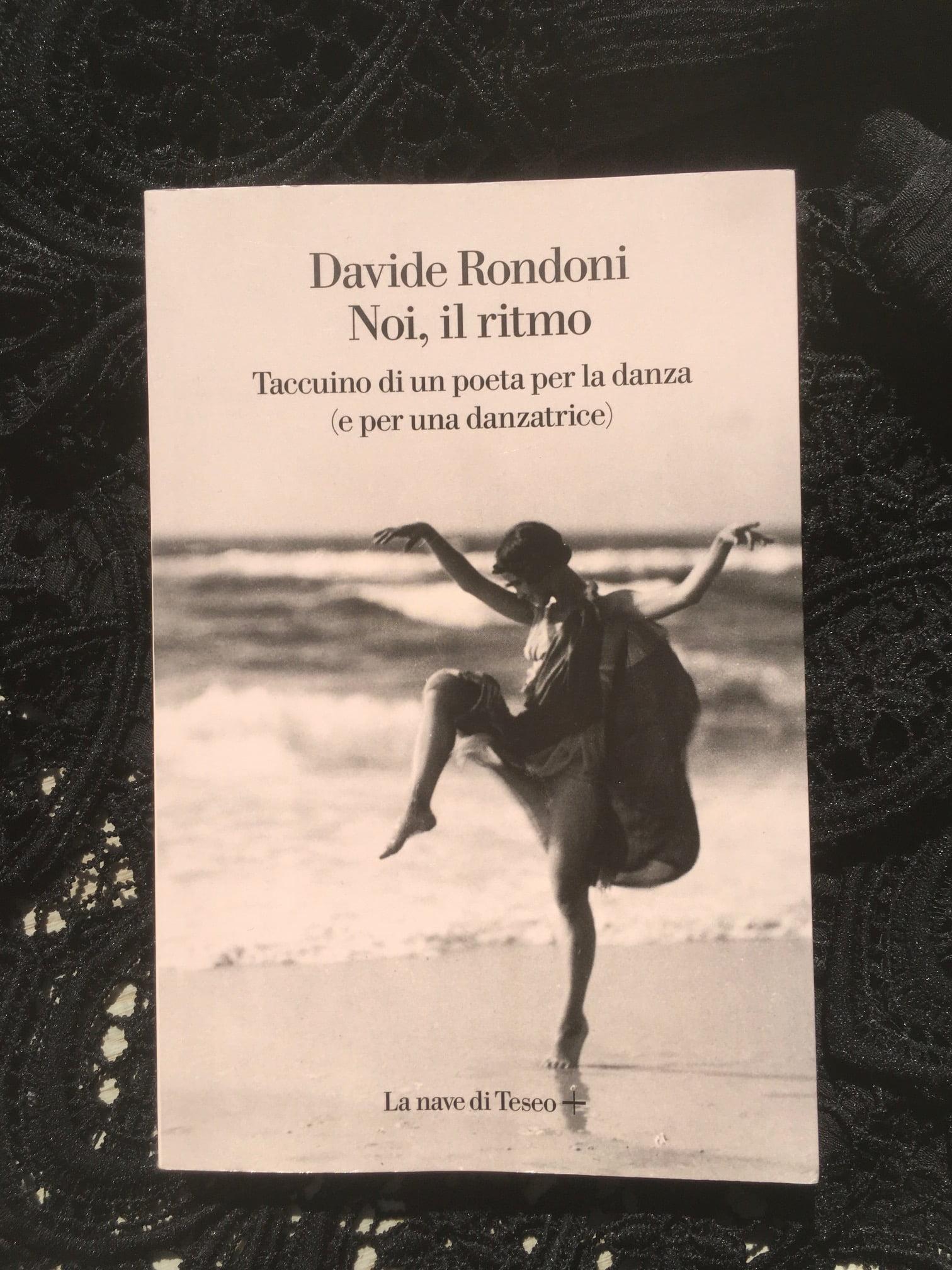 """""""Noi, il ritmo"""" – Davide Rondoni"""