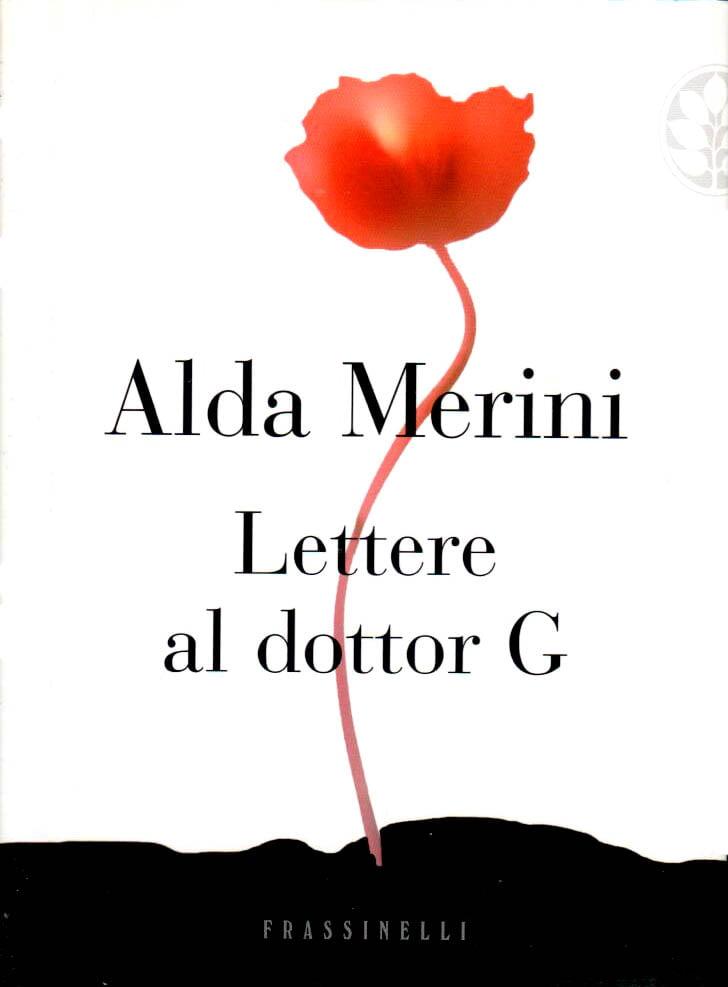"""Lettere al dottor G."" – Alda Merini"
