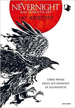 """""""Mai dimenticare. Nevernight"""" – Jay Kristoff"""