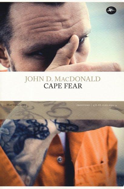 """""""Cape fear"""" – John D MacDonald"""