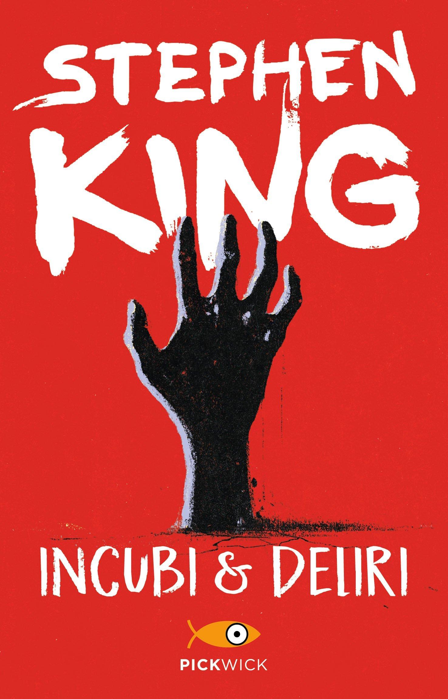 """""""Incubi e deliri"""" – Stephen King"""