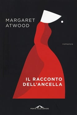 """""""Il racconto dell'ancella"""" – Margaret Atwood"""