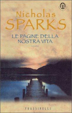 """""""Le pagine della nostra vita"""" – Nicholas Sparks"""