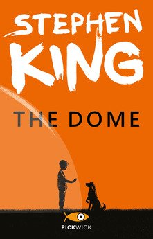 """""""The Dome"""" – Stephen King"""