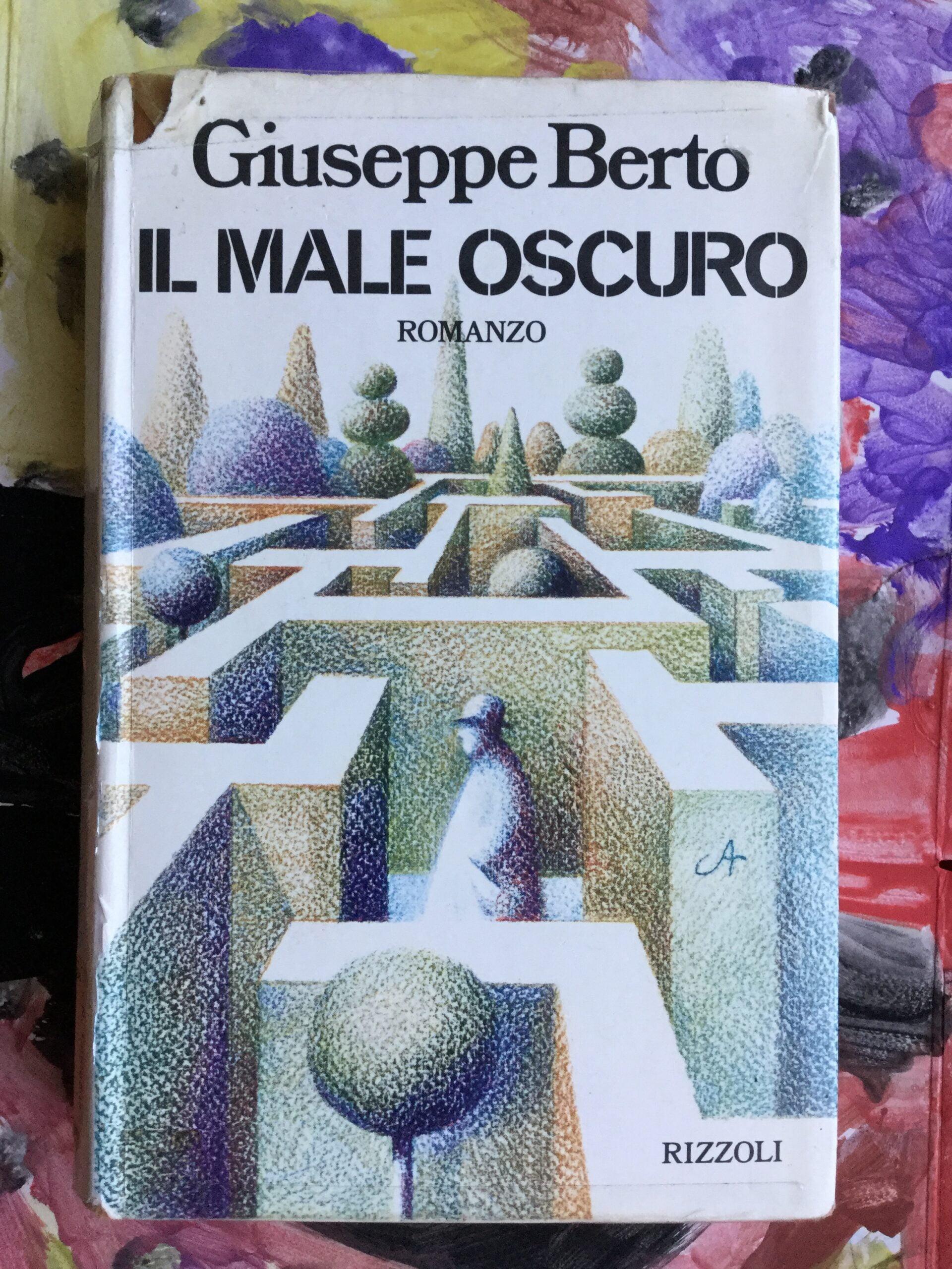 """""""Il male oscuro"""" – Giuseppe Berto"""