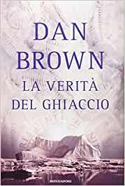 """""""La verità del ghiaccio"""" – Dan Brown"""