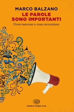 """""""Le parole sono importanti"""" – Marco Balzano"""