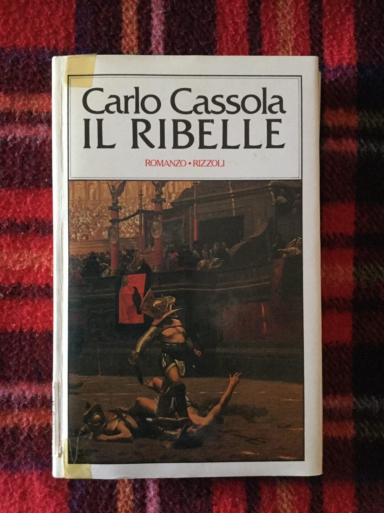 """""""Il ribelle"""" – Carlo Cassola"""