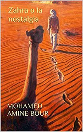 """""""Zahra o la nostalgia"""" – Mohamed Amine Bour"""
