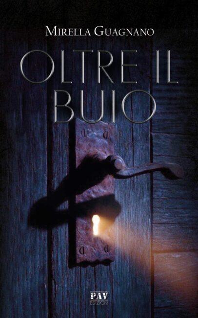 """""""Oltre il buio"""" – Mirella Guagnano"""