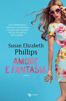 """Amore e fantasia"" – Susan Elisabeth Philips"