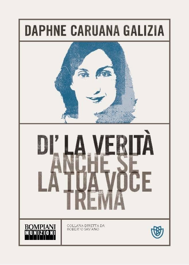 """""""Dì la verità anche se la tua voce trema"""" – Daphne Caruana Galizia"""