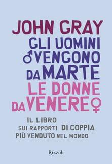 """""""Gli uomini vengono da Marte, le donne da Venere"""" – John Gray"""