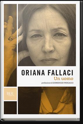 """""""Un uomo"""" – Oriana Fallaci"""