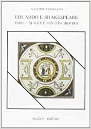"""""""Eduardo e Shakespeare"""" – Agostino Lombardo"""