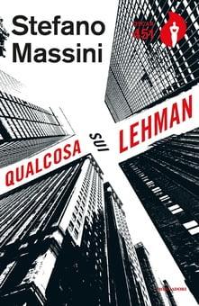 """Qualcosa sui Lehman"" – Stefano Massini"