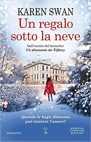 """""""Un regalo sotto la neve"""" – Karen Swan"""
