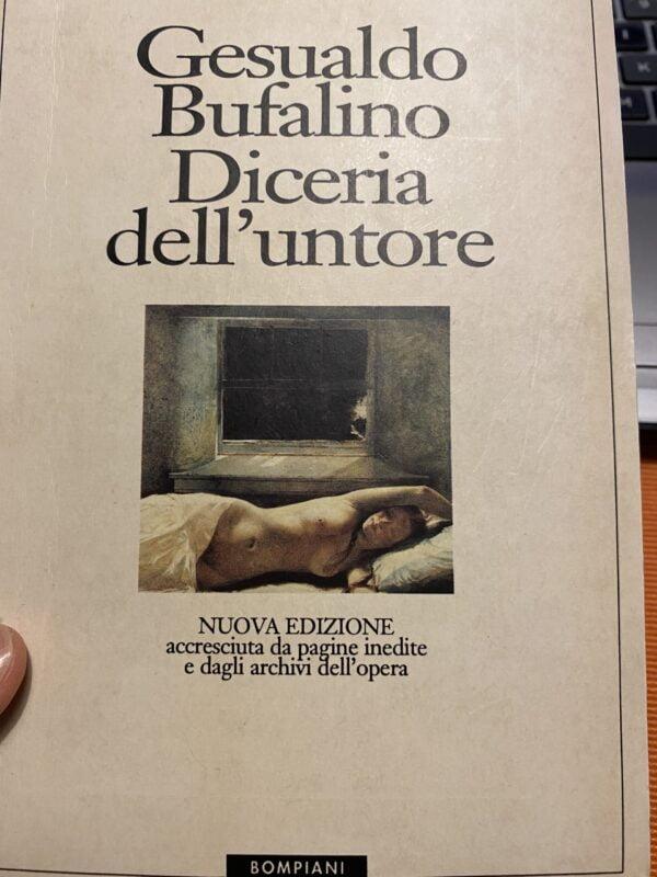 """""""Diceria dell'untore"""" – Gesualdo Bufalino"""