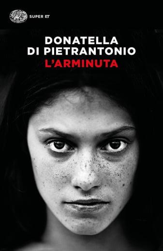 """""""L'arminuta"""" – Donatella Di Pietrantonio"""