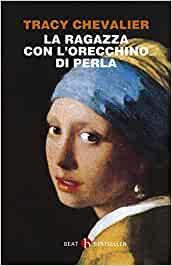 """""""La ragazza con l'orecchino di perla"""" – Tracy Chevalier"""
