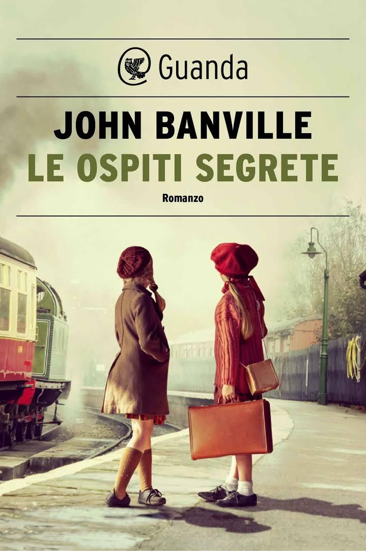 """Le ospiti segrete"" – John Banville"