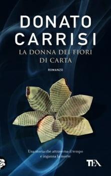 """""""La donna dei fiori di carta"""" – Donato Carrisi"""