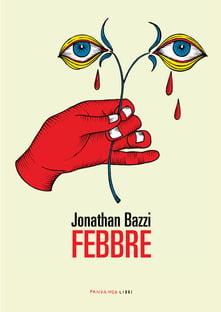 """Febbre"" – Jonathan Bazzi"