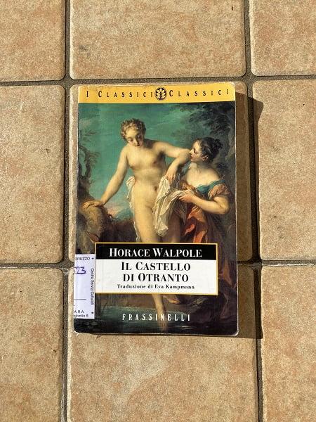 """""""Il castello di Otranto"""" – Horace Walpole"""