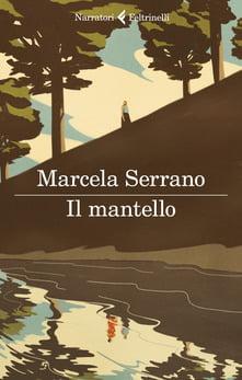 """""""Il mantello"""" – Marcela Serrano"""