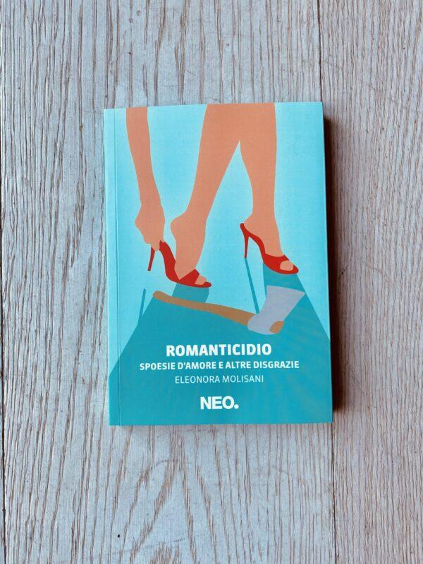 """Romanticidio"" – Eleonora Molisani"
