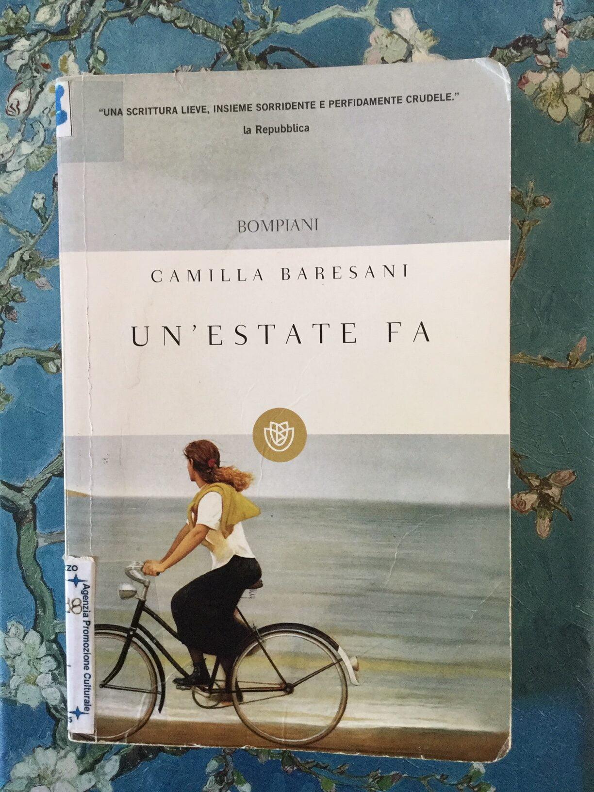 """""""Un'estate fa"""" – Camilla Baresani"""