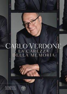 """""""La carezza della memoria"""" – Carlo Verdone"""