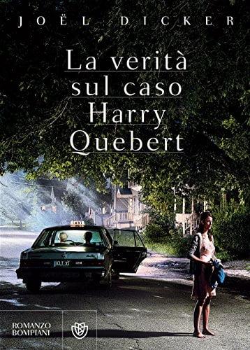 """""""La verità sul caso Harry Quebert"""" – Joël Dicker"""