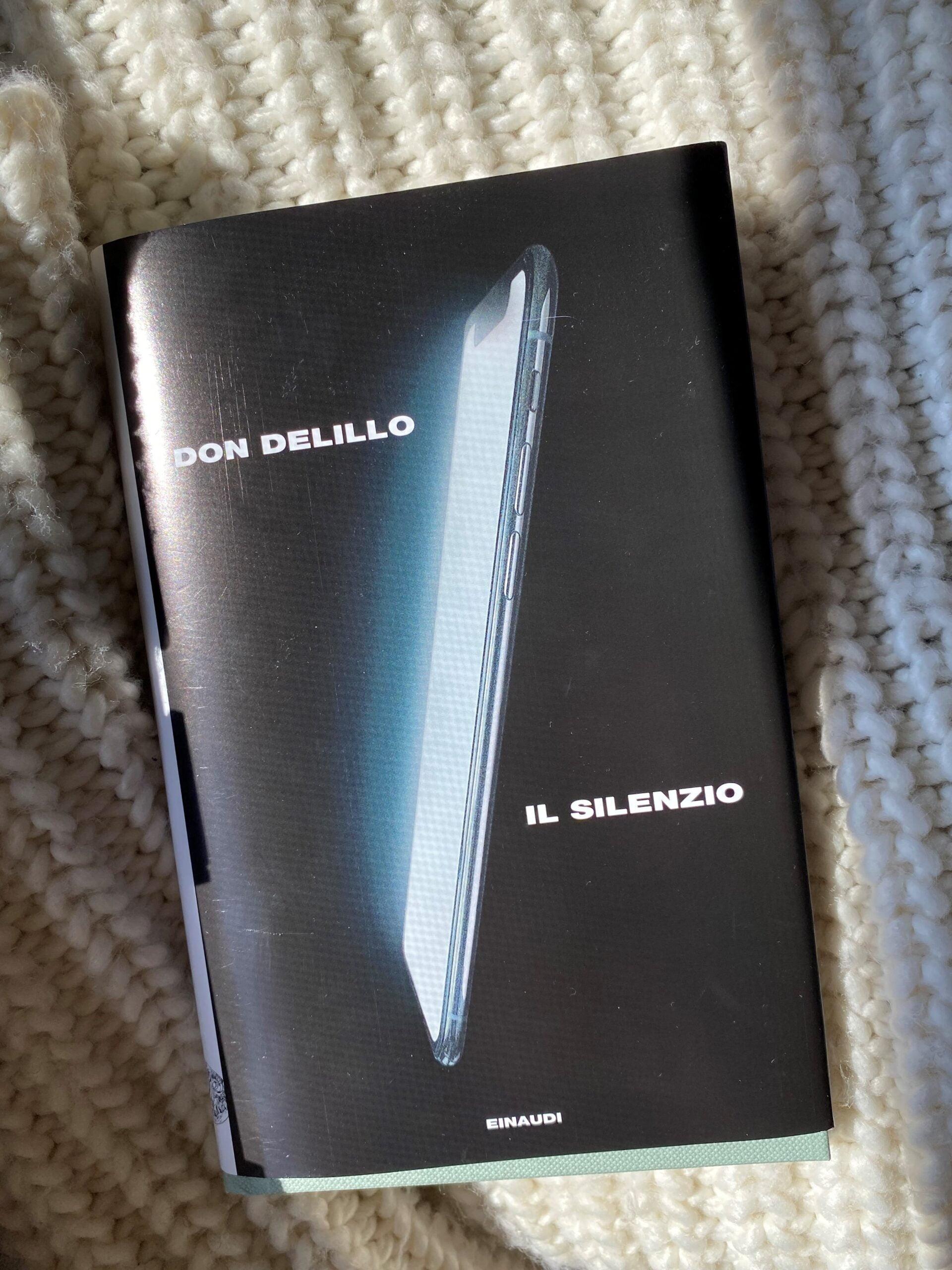 """""""Il silenzio"""" – Don Delillo"""