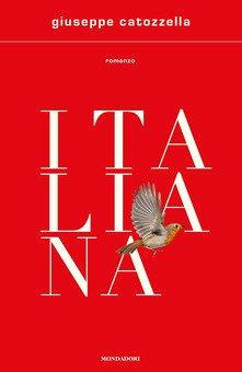 """""""Italiana"""" – Giuseppe Catozzella"""
